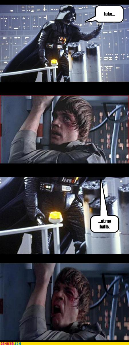 Luke...at my balls